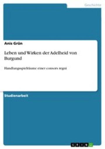 eBook Leben und Wirken der Adelheid von Burgund Cover
