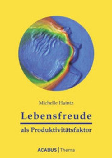 eBook Lebensfreude als Produktivitätsfaktor Cover