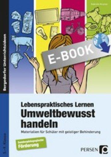 eBook Lebenspraktisches Lernen: Umweltbewusst handeln Cover