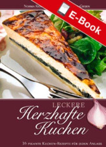Leckere Herzhafte Kuchen 36 Pikante Kuchen Rezepte Fur Jeden