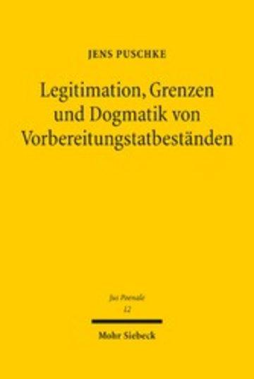 eBook Legitimation, Grenzen und Dogmatik von Vorbereitungstatbeständen Cover