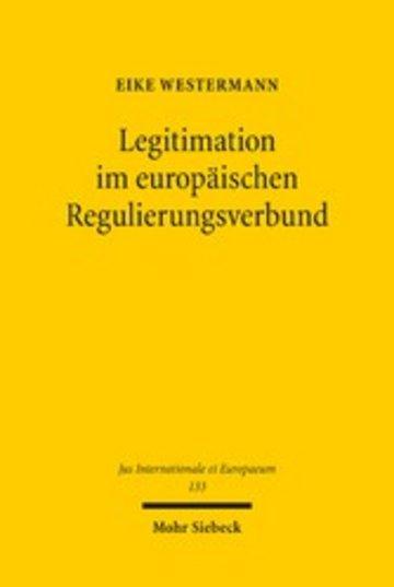 eBook Legitimation im europäischen Regulierungsverbund Cover