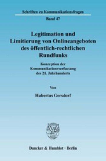 eBook Legitimation und Limitierung von Onlineangeboten des öffentlich-rechtlichen Rundfunks. Cover