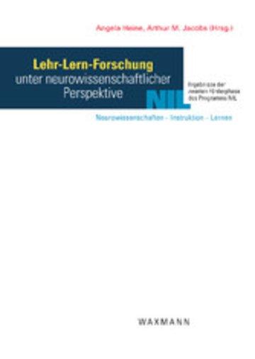 eBook Lehr-Lern-Forschung unter neurowissenschaftlicher Perspektive. Ergebnisse der zweiten Förderphase des Programms NIL: Neurowissenschaften – Instruktion – Lernen Cover