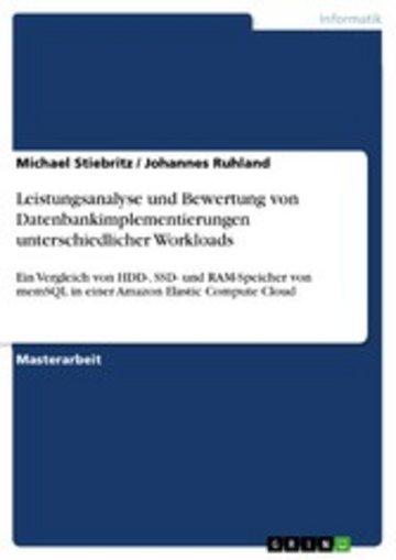 eBook Leistungsanalyse und Bewertung von Datenbankimplementierungen unterschiedlicher Workloads Cover