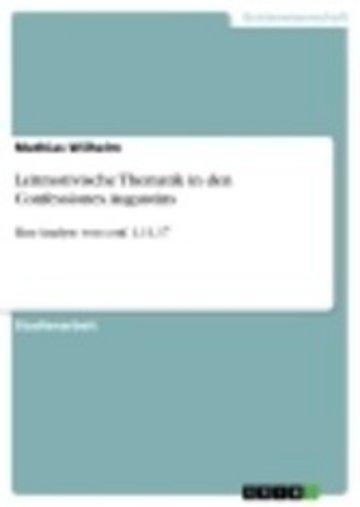 eBook Leitmotivische Thematik in den Confessiones Augustins Cover