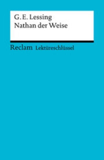 eBook Lektüreschlüssel. Gotthold Ephraim Lessing: Nathan der Weise Cover