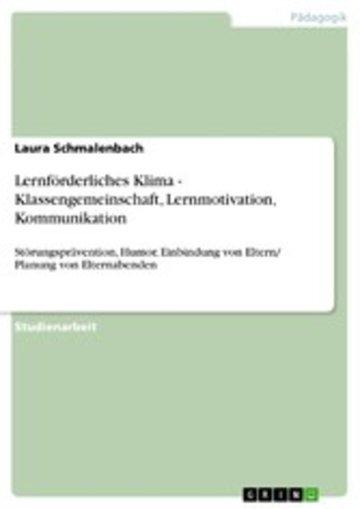eBook Lernförderliches Klima - Klassengemeinschaft, Lernmotivation, Kommunikation Cover