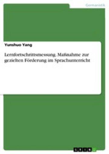 eBook Lernfortschrittsmessung. Maßnahme zur gezielten Förderung im Sprachunterricht Cover