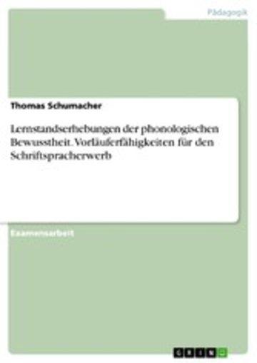 eBook Lernstandserhebungen der phonologischen Bewusstheit. Vorläuferfähigkeiten für den Schriftspracherwerb Cover