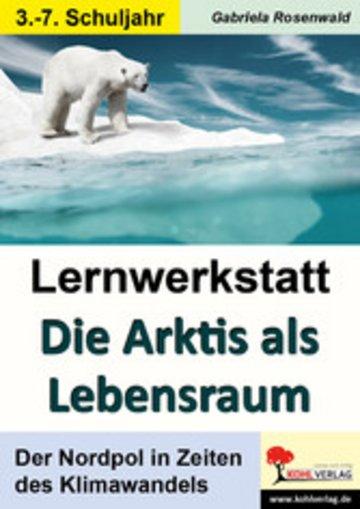 eBook Lernwerkstatt Die Arktis als Lebensraum Cover
