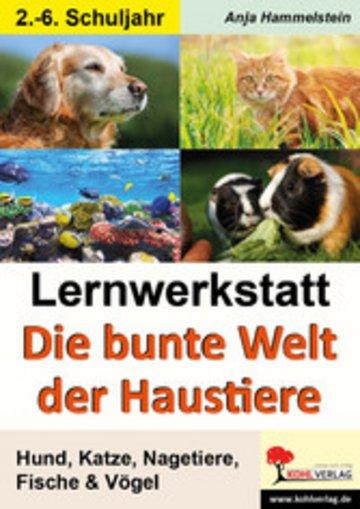 eBook Lernwerkstatt Die bunte Welt der Haustiere Cover