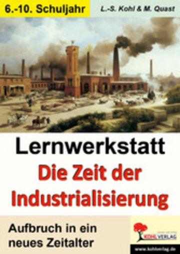 eBook Lernwerkstatt Die Zeit der Industrialisierung Cover
