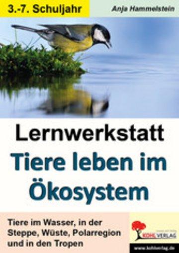 eBook Lernwerkstatt Tiere leben im Ökosystem Cover