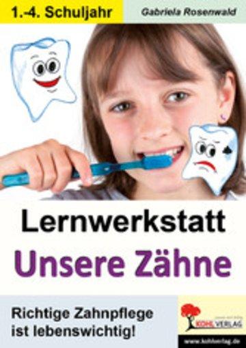 eBook Lernwerkstatt Unsere Zähne Cover