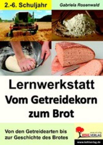 eBook Lernwerkstatt Vom Getreidekorn zum Brot Cover