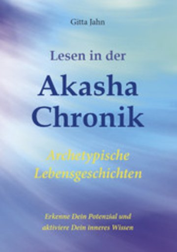 eBook Lesen in der Akasha-Chronik Cover