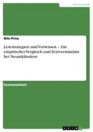 eBook Lesestrategien und Vorwissen - Ein empirischer Vergleich zum Textverständnis bei Neuntklässlern Cover