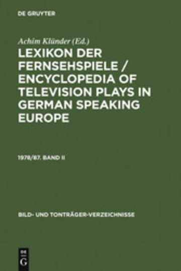eBook Lexikon der Fernsehspiele / Encyclopedia of television plays in German speaking Europe. 1978/87. Band II Cover