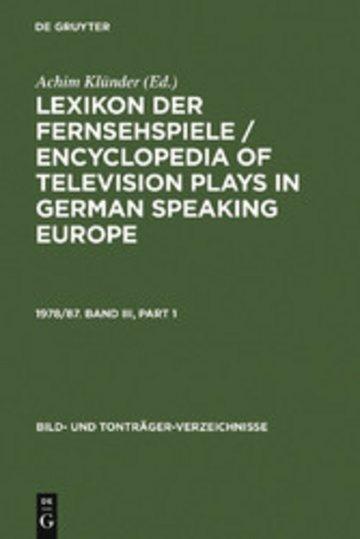 eBook Lexikon der Fernsehspiele / Encyclopedia of television plays in German speaking Europe. 1978/87. Band III Cover