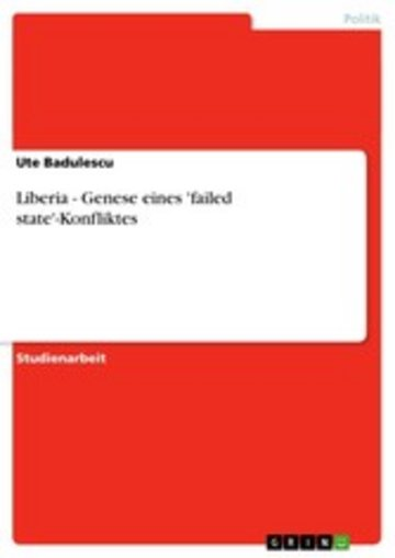 eBook Liberia - Genese eines 'failed state'-Konfliktes Cover