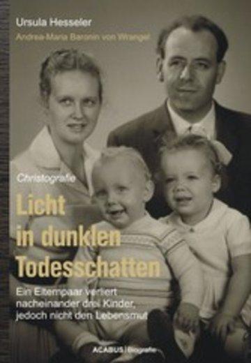 eBook Licht in dunklen Todesschatten... Ein Elternpaar verliert nacheinander drei Kinder, jedoch nicht den Lebensmut Cover