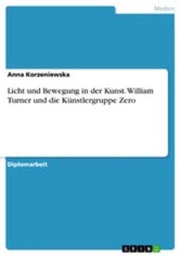 eBook Licht und Bewegung in der Kunst. William Turner und die Künstlergruppe Zero Cover