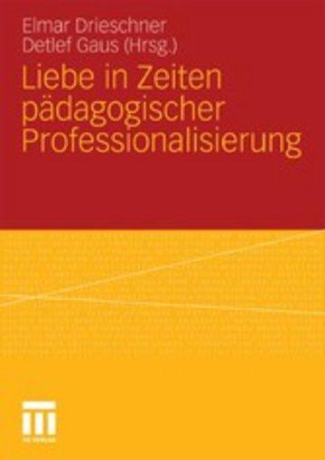 eBook Liebe in Zeiten pädagogischer Professionalisierung Cover