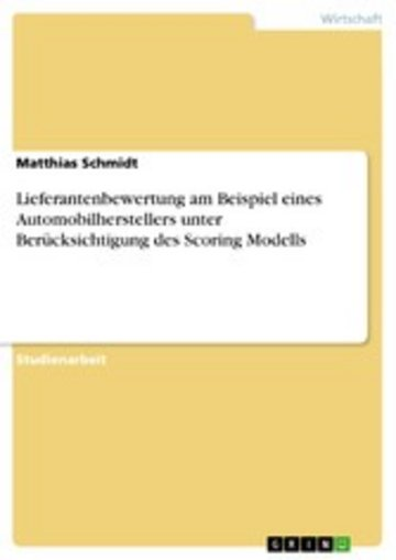 eBook Lieferantenbewertung am Beispiel eines Automobilherstellers unter Berücksichtigung des Scoring Modells Cover