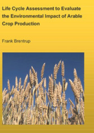 eBook Life Cycle Assessment to Evaluate the Environmental Impact of Arable Crop Production Cover