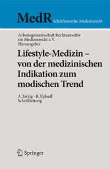 eBook Lifestyle-Medizin - von der medizinischen Indikation zum modischen Trend Cover