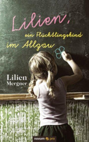 eBook Lilien, ein Flüchtlingskind im Allgäu Cover