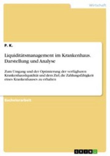 eBook Liquiditätsmanagement im Krankenhaus. Darstellung und Analyse Cover