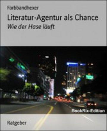 eBook Literatur-Agentur als Chance Cover