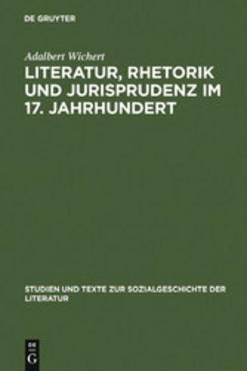 eBook Literatur, Rhetorik und Jurisprudenz im 17. Jahrhundert Cover