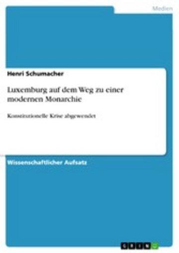 eBook Luxemburg auf dem Weg zu einer modernen Monarchie Cover