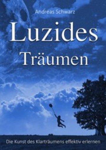 eBook Luzides Träumen - Die Kunst des Klarträumens effektiv erlernen Cover