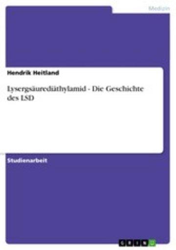 eBook Lysergsäurediäthylamid - Die Geschichte des LSD Cover