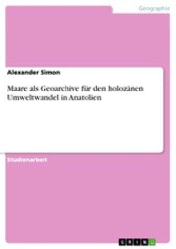 eBook Maare als Geoarchive für den holozänen Umweltwandel in Anatolien Cover