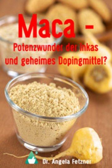 eBook Maca - Potenzwunder der Inkas und geheimes Dopingmittel? Cover