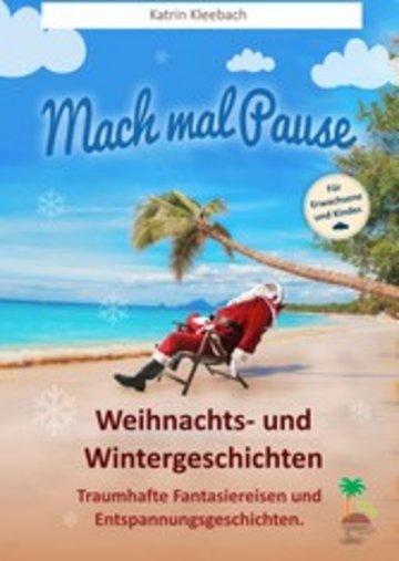 eBook Mach mal Pause - Weihnachts- und Wintergeschichten Cover
