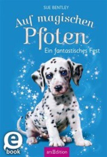 eBook Auf magischen Pfoten - Ein fantastisches Fest Cover