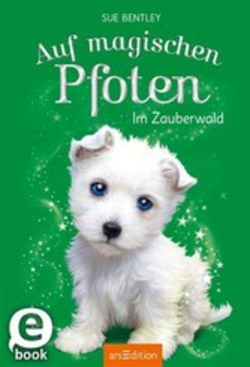 eBook Auf magischen Pfoten - Im Zauberwald Cover