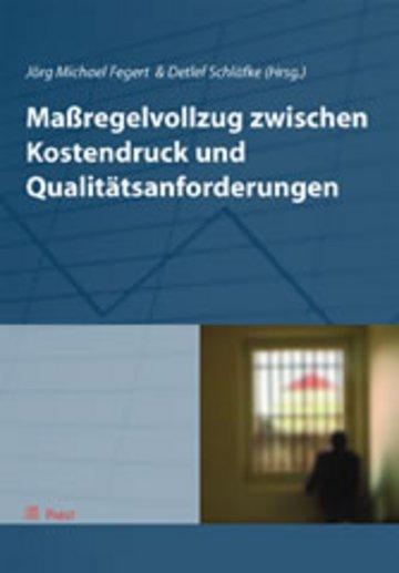 eBook Maßregelvollzug zwischen Kostendruck und Qualitätsanforderungen Cover