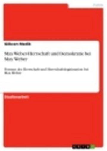 eBook Max Weber-Herrschaft und Demokratie bei Max Weber Cover