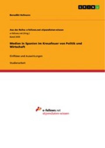 eBook Medien in Spanien im Kreuzfeuer von Politik und Wirtschaft Cover
