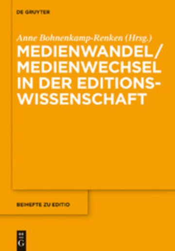 eBook Medienwandel / Medienwechsel in der Editionswissenschaft Cover