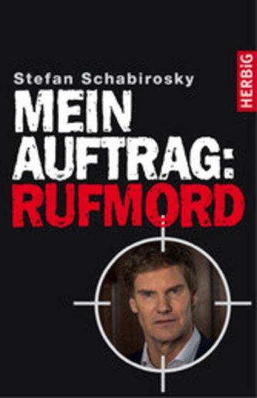 eBook Mein Auftrag: Rufmord Cover