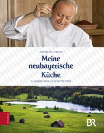 eBook Meine neubayerische Küche