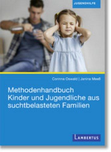 eBook Methodenhandbuch Kinder und Jugendliche aus suchtbelasteten Familien Cover